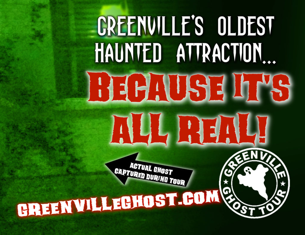Greenvilles oldest haunted attraction: Because it's all real!